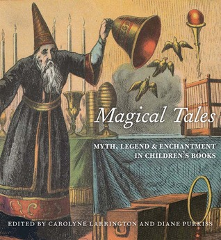 Magical Tales: Myth, Legend, and Enchantment in Children's Books