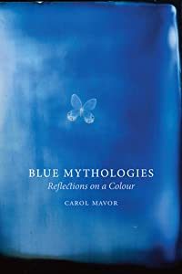 Blue Mythologies: Reflections on a Colour