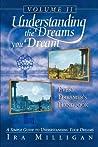 Every Dreamer's Handbook: A Simple Guide to Understanding Your Dreams (Understanding the Dreams You Dream, Vol. 2)