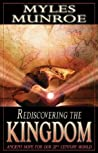 Rediscovering the Kingdom: Ancient Hope for Our 21st Century World