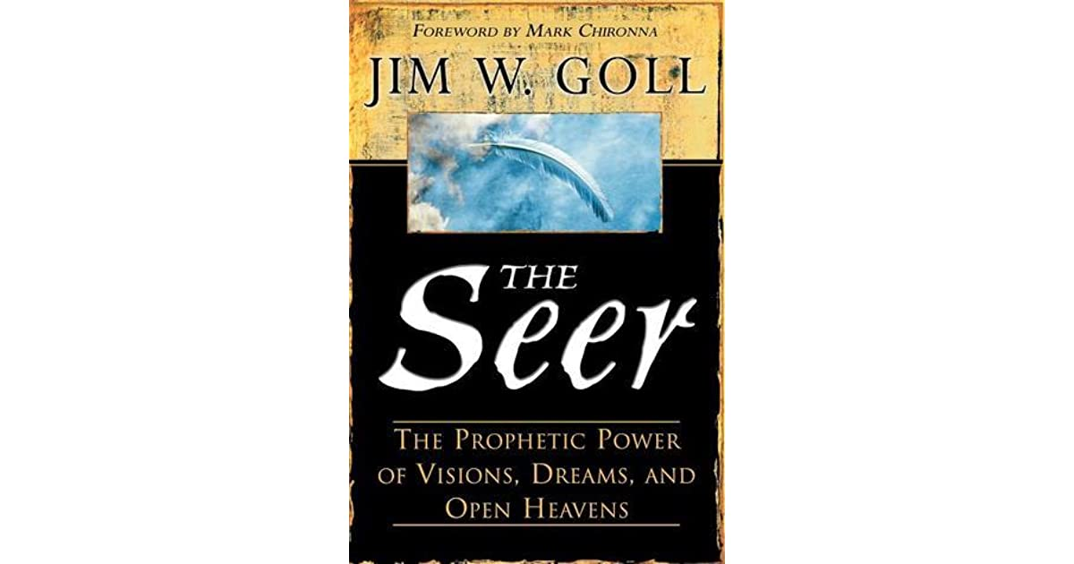 The Seer by James W  Goll