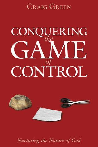 Conquering the Game of Control by Craig Green