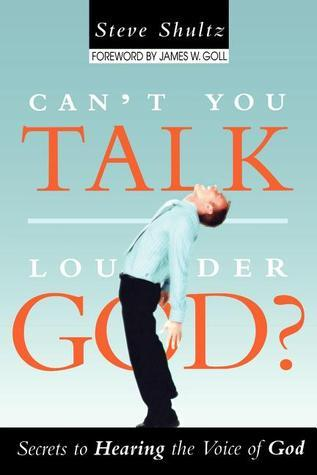 Can-t-You-Talk-Louder-God-