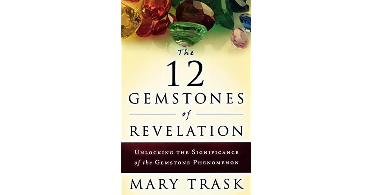 The 12 Gemstones of Revelation: Unlocking the Significance