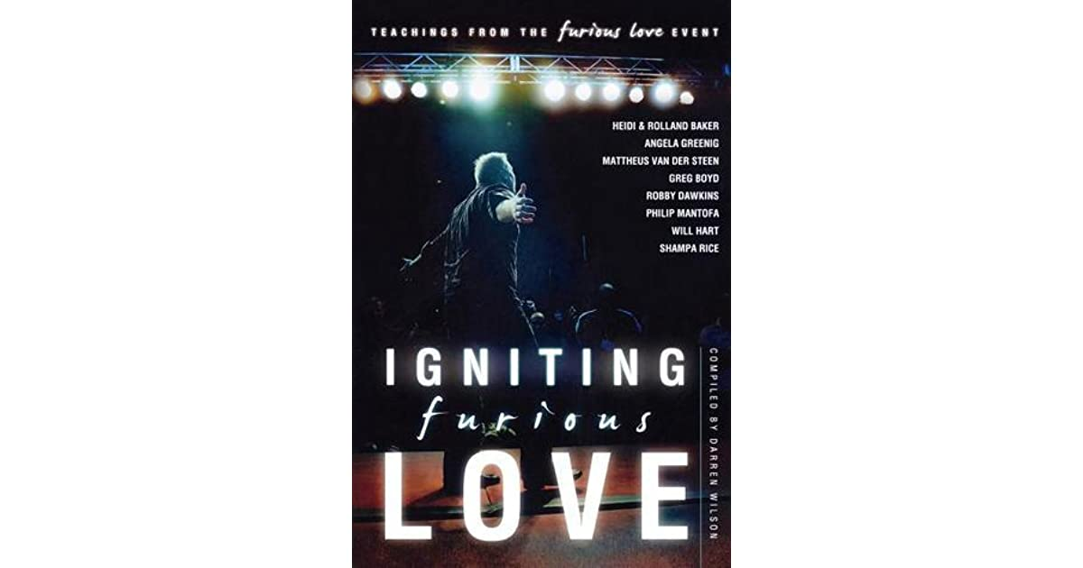 Igniting Furious Love: Teachings From the Furious Love Event