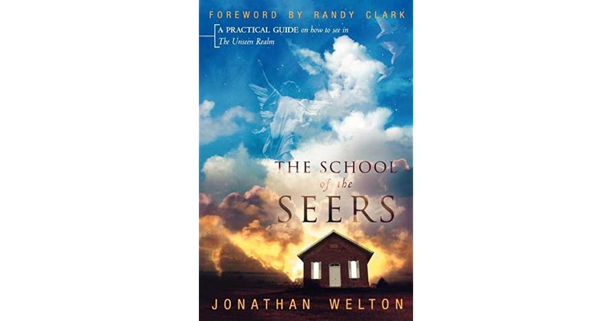 The School of the Seers: A Practical Guide on How to See in the