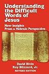 Understanding the Difficult Words of Jesus (REV)