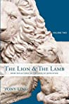 The Lion & the Lamb, Volume Two: More Reflections on the Book of Revelation