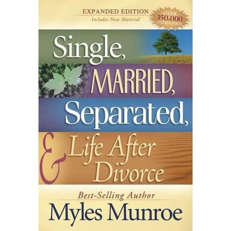 Single Married Divorced And Life After Divorce