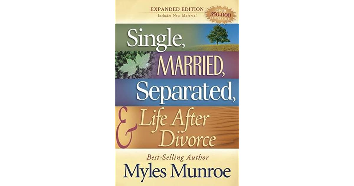 Single married separated and life after divorce pdf free