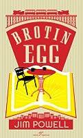 Brotin egg