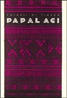 Papalagi. Discorsi del capo Tuiavii di Tiavea delle isole Samoa