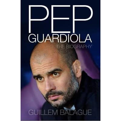 Pep Guardiola Another Way Of Winning The Biography Pdf