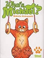 What's Michael ? Tome 1