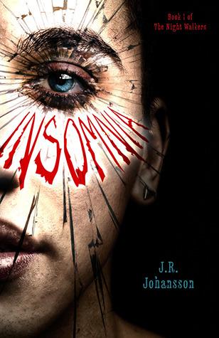 Insomnia by J.R. Johansson