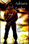 Adrian's Eagles (Life After War #2)