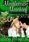 Mistletoe Mischief (Romancing Wisconsin, #1)