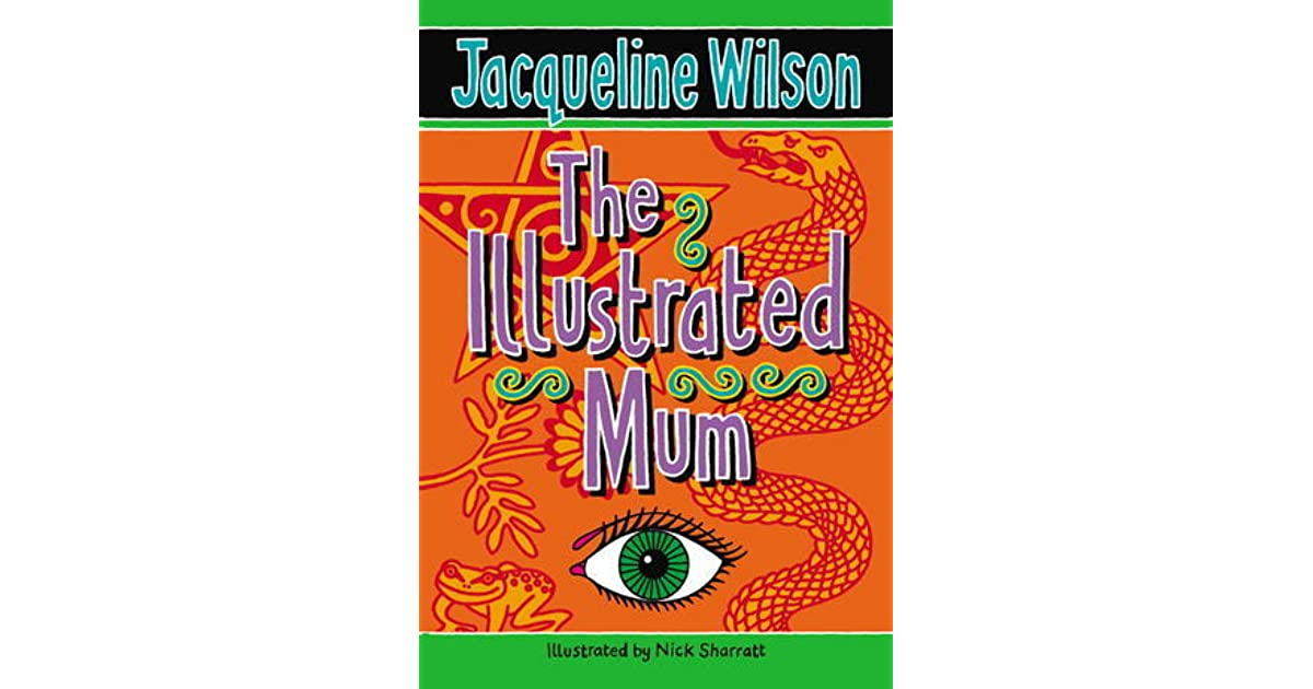 The Illustrated Mum Book Cover : The illustrated mum by jacqueline wilson