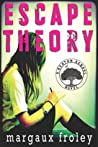 Escape Theory (Keaton School, #1)