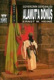 Güvercinin Gerdanlığı: Alamuta Dönüş  by  Ernst Wilhelm Heine