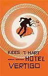 Hotel Vertigo by Kees 't Hart