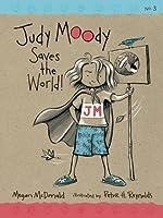Judy Moody Saves The World! (Judy Moody, #3)
