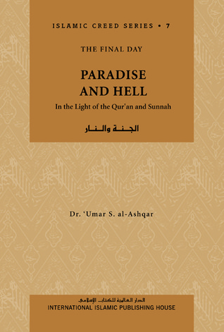 Paradise and Hell by عمر سليمان عبد الله الأشقر