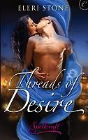Threads of Desire (Spellcraft, #1)