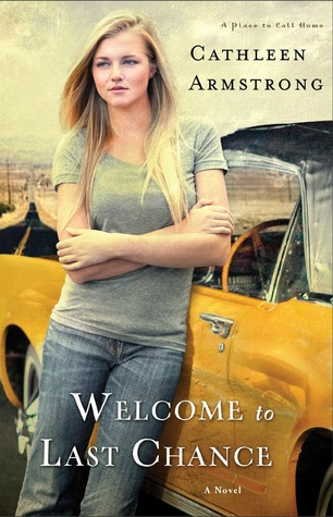 Welcome to Last Chance (A Place to Call Home, #1)