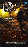 Den som vakar i mörkret (Irene Huss, #9)