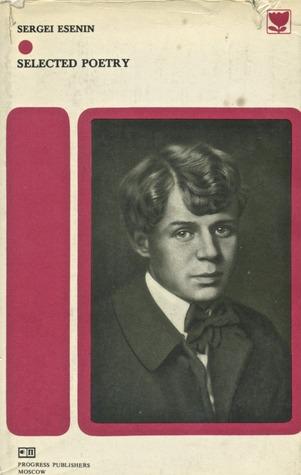 Sergei Esenin: Selected Poetry
