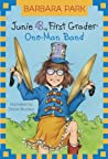 Junie B., First Grader: One-Man Band (Junie B. Jones, #22)