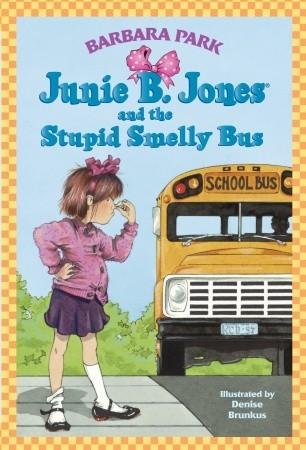 Junie B. Jones and the  Stupid Smelly Bus (Junie B. Jones, #1)