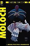 Before Watchmen: Moloch #1 (of 2)