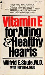 Vitamin E for Ailing & Healthy Hearts
