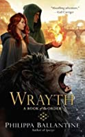 Wrayth (Book of the Order, #3)