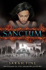 Sanctum (Guards of the Shadowlands, #1)