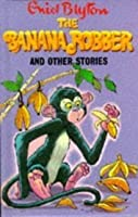 The Banana Robber And Other Stories (Popular Rewards 2)