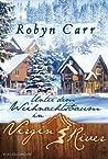 Unter dem Weihnachtsbaum in Virgin River by Robyn Carr
