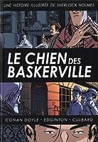 Le chien des Baskerville : Une histoire illustrée de Sherlock Holmes