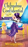 Chihuahua Confidential (Barking Detective #2)