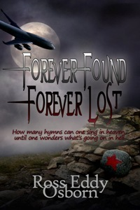 Forever Found Forever Lost by Ross Eddy Osborn