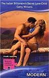 The Italian Billionaire's Secret Love Child (Modern Romance)