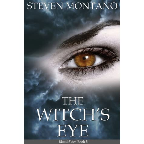 The Witchs Eye (Blood Skies, Book 5)
