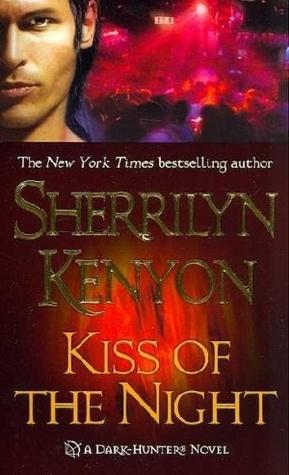Download Kiss Of The Night Dark Hunter 4 By Sherrilyn Kenyon