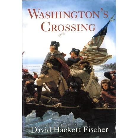 Ebook Washingtons Crossing By David Hackett Fischer