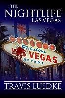 The Nightlife: Las Vegas (The Nightlife, #2)