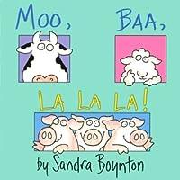 Moo, Baa, La La La!: Lap Edition