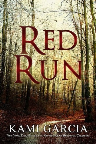Red Run by Kami Garcia