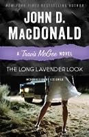 The Long Lavender Look (Travis McGee Novel #12)